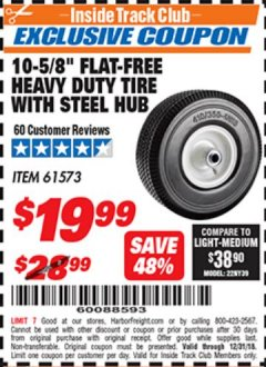 "Harbor Freight ITC Coupon 10-5/8"" FLAT-FREE HEAVY DUTY TIRE WITH STEEL HUB Lot No. 61573 Expired: 12/31/18 - $19.99"