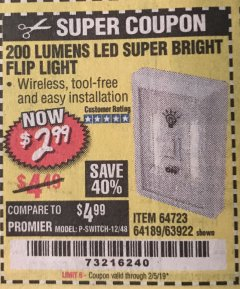 Harbor Freight Coupon LED SUPER BRIGHT FLIP LIGHT Lot No. 64723/63922/64189 Expired: 2/5/19 - $2.99