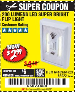 Harbor Freight Coupon LED SUPER BRIGHT FLIP LIGHT Lot No. 64723/63922/64189 Valid Thru: 4/6/19 - $2.99