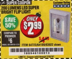 Harbor Freight Coupon LED SUPER BRIGHT FLIP LIGHT Lot No. 64723/63922/64189 Expired: 2/16/19 - $2.99