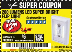 Harbor Freight Coupon LED SUPER BRIGHT FLIP LIGHT Lot No. 64723/63922/64189 Valid Thru: 5/6/19 - $2.99