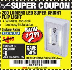 Harbor Freight Coupon LED SUPER BRIGHT FLIP LIGHT Lot No. 64723/63922/64189 Valid Thru: 5/4/19 - $2.99