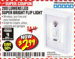 Harbor Freight Coupon LED SUPER BRIGHT FLIP LIGHT Lot No. 64723/63922/64189 Valid Thru: 2/28/19 - $2.99