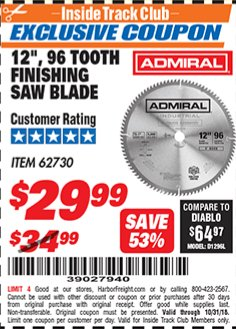 "Harbor Freight ITC Coupon 12"", 96 TOOTH FINISHING SAW BLADE Lot No. 62730 Dates Valid: 10/5/18 - 10/31/18 - $0"