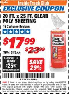 Harbor Freight ITC Coupon 20 FT. X 25 FT. CLEAR POLY SHEETING Lot No. 95166 Expired: 2/26/19 - $17.99