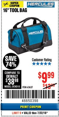 Harbor Freight Coupon HERCULES 16 IN. TOOL BAG Lot No. 63637 Expired: 7/22/18 - $9.99