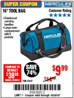 Harbor Freight Coupon HERCULES 16 IN. TOOL BAG Lot No. 63637 Expired: 10/29/18 - $9.99