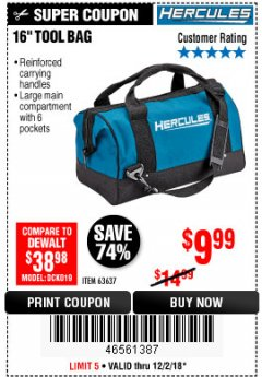 Harbor Freight Coupon HERCULES 16 IN. TOOL BAG Lot No. 63637 Expired: 12/2/18 - $9.99