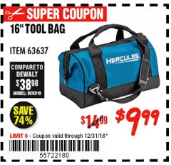 Harbor Freight Coupon HERCULES 16 IN. TOOL BAG Lot No. 63637 Valid Thru: 12/31/18 - $9.99