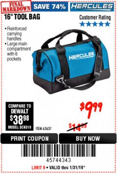 Harbor Freight Coupon HERCULES 16 IN. TOOL BAG Lot No. 63637 Expired: 1/31/19 - $9.99