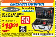 "Harbor Freight ITC Coupon 18"" X 6"" X 13"" SILVER ALUMINUM CASE Lot No. 62272/69315 Expired: 5/31/18 - $19.99"