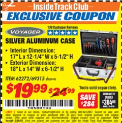 "Harbor Freight ITC Coupon 18"" X 6"" X 13"" SILVER ALUMINUM CASE Lot No. 62272/69315 Expired: 2/28/19 - $19.99"