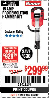 Harbor Freight Coupon 15 AMP PRO DEMOLITION HAMMER KIT Lot No. 63435/63438 Expired: 10/7/18 - $299.99