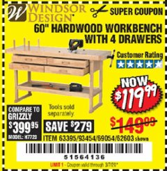"Harbor Freight Coupon 60"", 4 DRAWER HARDWOOD WORKBENCH Lot No. 63395/93454/69054/62603 Expired: 3/7/20 - $119.99"
