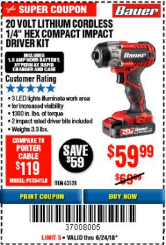 "Harbor Freight Coupon 1/4"" HEX COMPACT IMPACT DRIVER KIT Lot No. 63528 Expired: 6/24/18 - $59.99"