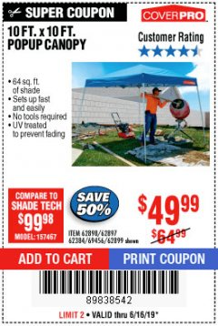 Harbor Freight Coupon COVERPRO 10 FT. X 10 FT. POPUP CANOPY Lot No. 62898/62897/62899/69456 Expired: 6/16/19 - $49.99