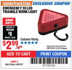 Harbor Freight ITC Coupon EMERGENCY 39 LED TRIANGLE WORK LIGHT Lot No. 64115/62417/62574/63722/63879/62158 Expired: 4/30/19 - $2.99