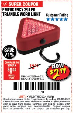 Harbor Freight Coupon EMERGENCY 39 LED TRIANGLE WORK LIGHT Lot No. 64115/62417/62574/63722/63879/62158 Expired: 7/31/18 - $2.79