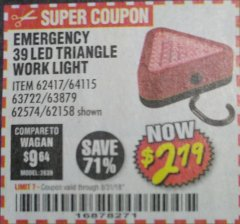 Harbor Freight Coupon EMERGENCY 39 LED TRIANGLE WORK LIGHT Lot No. 64115/62417/62574/63722/63879/62158 Expired: 8/31/18 - $2.79