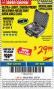 Harbor Freight ITC Coupon APACHE 3800 WEATHERPROOF PROTECTIVE CASE Lot No. 63927 Expired: 3/8/18 - $29.99