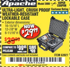 Harbor Freight Coupon APACHE 3800 WEATHERPROOF PROTECTIVE CASE Lot No. 63927 Expired: 5/1/19 - $29.99