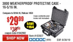 Harbor Freight Coupon APACHE 3800 WEATHERPROOF PROTECTIVE CASE Lot No. 63927 Expired: 6/30/19 - $29.99