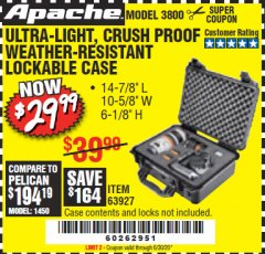 Harbor Freight Coupon APACHE 3800 WEATHERPROOF PROTECTIVE CASE Lot No. 63927 Valid Thru: 6/30/20 - $29.99