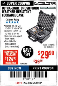 Harbor Freight Coupon APACHE 3800 WEATHERPROOF PROTECTIVE CASE Lot No. 63927 Expired: 9/29/19 - $29.99