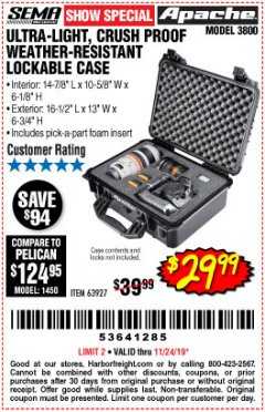 Harbor Freight Coupon APACHE 3800 WEATHERPROOF PROTECTIVE CASE Lot No. 63927 Expired: 11/24/19 - $29.99