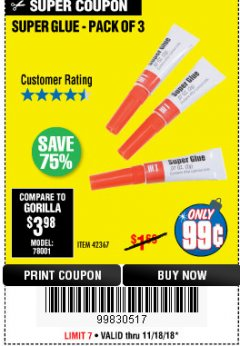 Harbor Freight Coupon SUPER GLUE PACK OF 3 Lot No. 42367 Expired: 11/30/18 - $0.99
