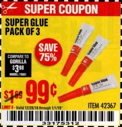 Harbor Freight Coupon SUPER GLUE PACK OF 3 Lot No. 42367 Expired: 1/1/19 - $0.99