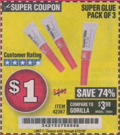 Harbor Freight Coupon SUPER GLUE PACK OF 3 Lot No. 42367 Valid Thru: 4/13/19 - $1