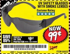 Harbor Freight Coupon UV SAFETY GLASSES WITH SMOKE LENSES Lot No. 66822 Expired: 1/12/19 - $0.99