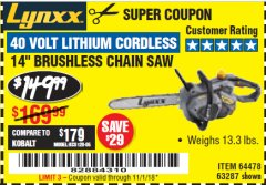 "Harbor Freight Coupon LYNXX 40 VOLT LITHIUM 14"" CORDLESS CHAIN SAW Lot No. 63287/64478 Expired: 11/1/18 - $149.99"