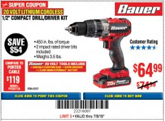 "Harbor Freight Coupon BAUER 20 VOLT CORDLESS 1/2"" COMPACT HAMMER DRILL KIT Lot No. 63527 Expired: 7/18/18 - $64.99"