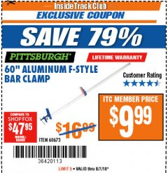 "Harbor Freight ITC Coupon 60"" ALUMINIUM F-STYLE BAR CLAMP Lot No. 60673 Expired: 8/7/18 - $9.99"