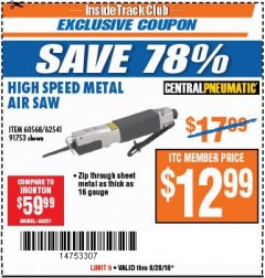 Harbor Freight ITC Coupon HIGH SPEED METAL SAW Lot No. 60568/62541/91753 Expired: 8/28/18 - $12.99