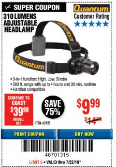 Harbor Freight Coupon 310 LUMEN HEADLAMP Lot No. 63921 Expired: 7/22/18 - $9.99
