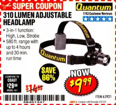 Harbor Freight Coupon 310 LUMEN HEADLAMP Lot No. 63921 Expired: 3/31/20 - $9.99