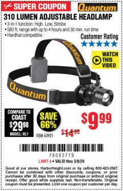 Harbor Freight Coupon 310 LUMEN HEADLAMP Lot No. 63921 Expired: 3/8/20 - $9.99