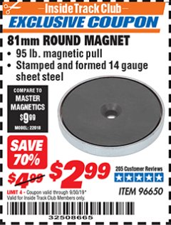 Harbor Freight ITC Coupon 81MM ROUND MAGNET  Lot No. 96650 Expired: 8/30/19 - $2.99