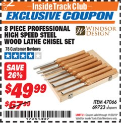 Harbor Freight ITC Coupon 8 PIECE PROFESSIONAL HIGH SPEED STEEL WOOD LATHE CHISEL SET Lot No. 69723 Expired: 11/30/19 - $49.99