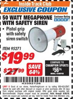 Harbor Freight ITC Coupon 50 WATT MEGAPHONE WITH SAFETY SIREN Lot No. 95271 Dates Valid: 12/31/69 - 6/30/18 - $19.99