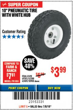 "Harbor Freight Coupon 10"" PNEUMATIC TIRE WITH STEEL HUB Lot No. 40729 Expired: 7/18/18 - $3.99"