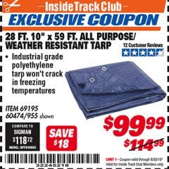 "Harbor Freight ITC Coupon 28 FT. 10"" X 59 FT. ALL PURPOSE/WEATHER RESISTANT TARP Lot No. 69195 Valid Thru: 9/30/19 - $99.99"