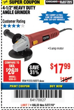 "Harbor Freight Coupon 4-1/2"" HEAVY DUTY ANGLE GRINDER Lot No. 91223/60372 Expired: 5/27/18 - $17.99"