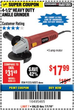 "Harbor Freight Coupon 4-1/2"" HEAVY DUTY ANGLE GRINDER Lot No. 91223/60372 Expired: 7/1/18 - $17.99"