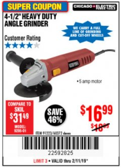 "Harbor Freight Coupon 4-1/2"" HEAVY DUTY ANGLE GRINDER Lot No. 91223/60372 Expired: 2/11/19 - $16.99"