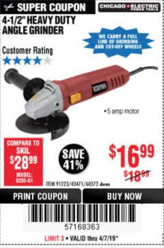 "Harbor Freight Coupon 4-1/2"" HEAVY DUTY ANGLE GRINDER Lot No. 91223/60372 Expired: 4/7/19 - $16.99"