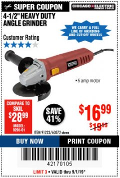 "Harbor Freight Coupon 4-1/2"" HEAVY DUTY ANGLE GRINDER Lot No. 91223/60372 Valid Thru: 9/1/19 - $16.99"